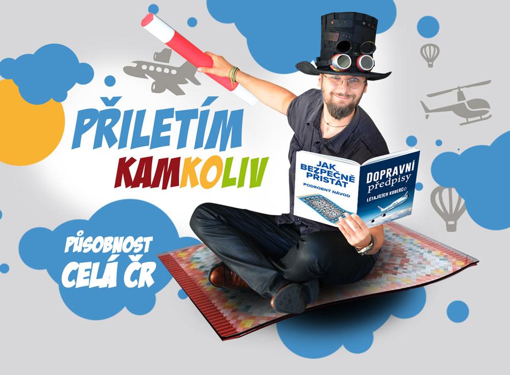 Kouzelník pro děti Čáry Kluk na svém létajícím koberci