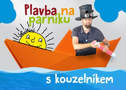 Plavba na parníku | Kouzelník Pardubice | Čáry Kluk